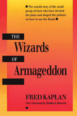 The Wizards of Armageddon - Kaplan, Fred, Mr.