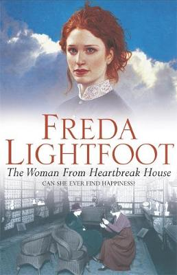 The Woman from Heartbreak House - Lightfoot, Freda