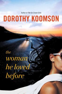 The Woman He Loved Before - Koomson, Dorothy
