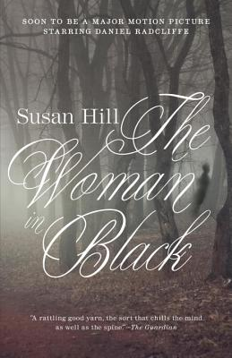 The Woman in Black: A Ghost Story - Hill, Susan
