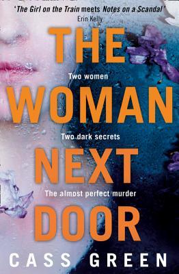 The Woman Next Door - Green, Cass