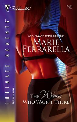The Woman Who Wasn't There - Ferrarella, Marie