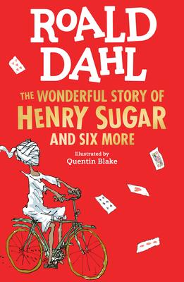The Wonderful Story of Henry Sugar - Dahl, Roald