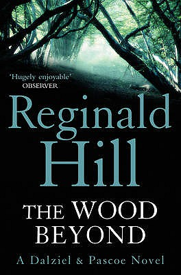 The Wood Beyond - Hill, Reginald