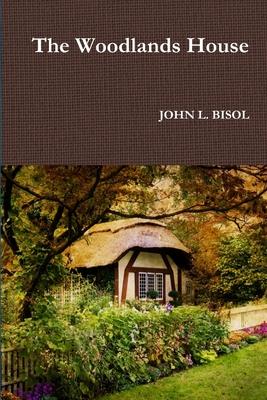 The Woodlands House - Bisol, John L