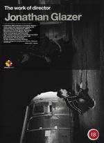 The Work of Director Jonathan Glazer - Jonathan Glazer