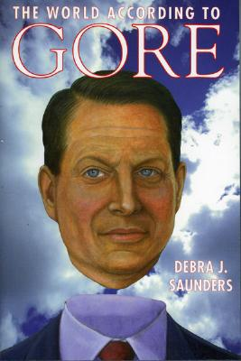 The World According to Gore - Saunders, Debra J