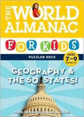 The World Almanac for Kids Puzzler Deck: Geography & the 50 States, Ages 7-9, Grades 2-3 (World Almanac) - Brunelle, Lynn