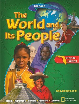 The World and Its People, Florida Edition - Boehm, Richard G, Professor