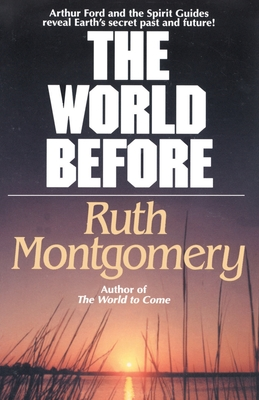 The World Before - Montgomery, Ruth Shick