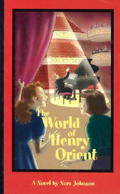 The World of Henry Orient - Johnson, Nora