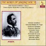 The World of Singing Vol. 3: The Italian School Tenors Before World War I (1912-1913)