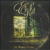 The World Outside - Eyes Set to Kill