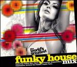The World's Greatest Funky House Mix