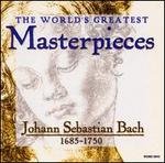 The World's Greatest Masterpieces: Johann Sebastian Bach