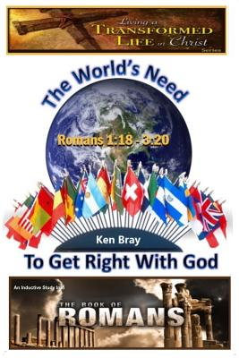 The Worlds Need To Get Right With God - Bray, Ken