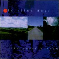 The World's Room - Old Blind Dogs