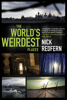 The World's Weirdest Places - Redfern, Nick