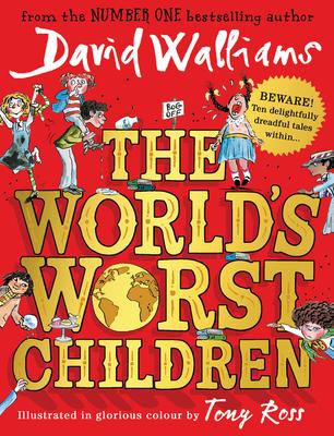 The World's Worst Children - Walliams, David