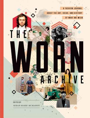 The Worn Archive - McMahon, Serah-Marie (Editor)