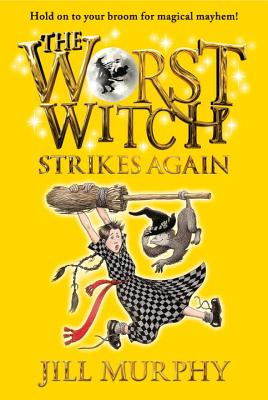 The Worst Witch Strikes Again - Murphy, Jill