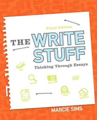 the write stuff thinking through essays book by marcie sims  the write stuff thinking through essays sims marcie