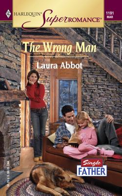 The Wrong Man - Abbot, Laura