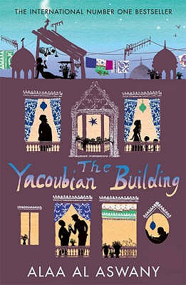The Yacoubian Building - Al Aswany, Alaa, and Davies, Humphrey (Translated by)