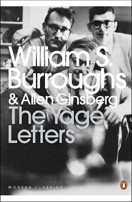 The Yage Letters: Redux - Burroughs, William S., and Ginsberg, Allen, and Harris, Oliver (Introduction by)