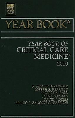 The Year Book of Critical Care Medicine - Dellinger, R Phillip, MD, MS