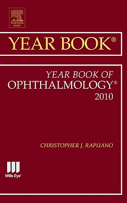The Year Book of Ophthalmology - Rapuano, Christopher J