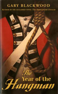 The Year of the Hangman - Blackwood, Gary L
