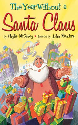 The Year Without a Santa Claus - McGinley, Phyllis