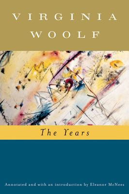 The Years - Woolf, Virginia, and Hussey, Mark (Editor)