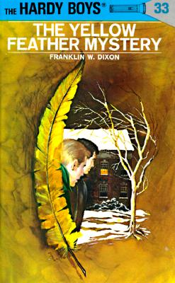 The Yellow Feather Mystery - Dixon, Franklin W