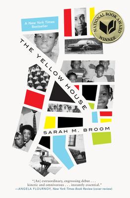 The Yellow House: A Memoir (2019 National Book Award Winner) - Broom, Sarah M
