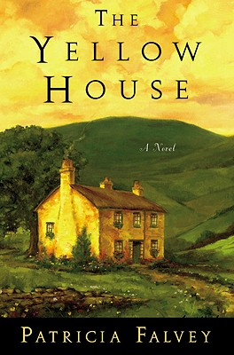 The Yellow House - Falvey, Patricia