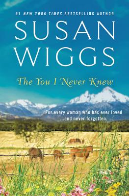 The You I Never Knew - Wiggs, Susan