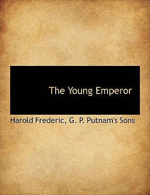 The Young Emperor - Frederic, Harold