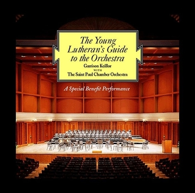The Young Lutheran's Guide to the Orchestra: A Special Benefit Performance -