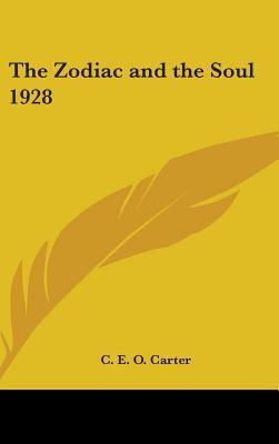 The Zodiac and the Soul 1928 - Carter, C E O