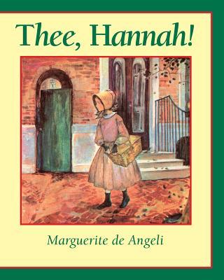 Thee Hannah - De Angeli, Marguerite