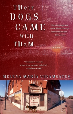 Their Dogs Came with Them - Viramontes, Helena Maria