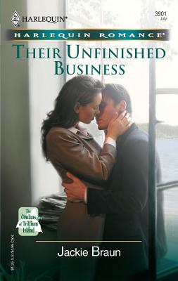 Their Unfinished Business: The Conlans of Trillium Island - Braun, Jackie