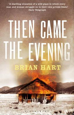 Then Came the Evening - Hart, Brian