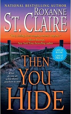 Then You Hide - St Claire, Roxanne