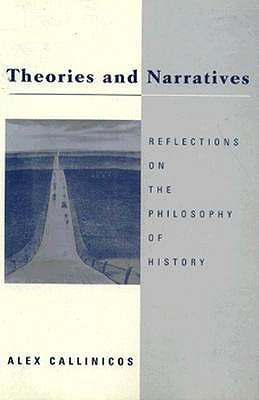 Theories and Narratives-PB - Callinicos, Alex