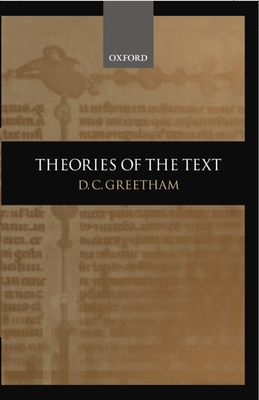 Theories of the Text - Greetham, D C