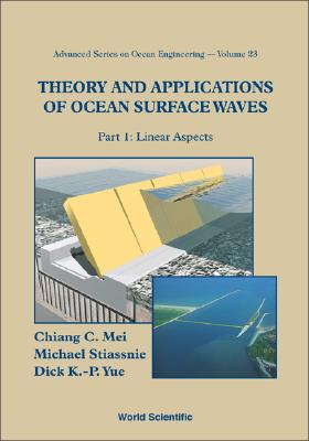 Theory and Applications of Ocean Surface - Mei, Chiang C, and Stiassnie, Michael, and Yue, Dick
