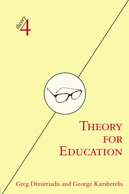 Theory for Education - Dimitriadis, Greg